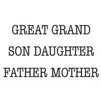 Woodware - Great Grand Son Daughter Father Mother - Clear Magic Just Words Tiddler - JWS062